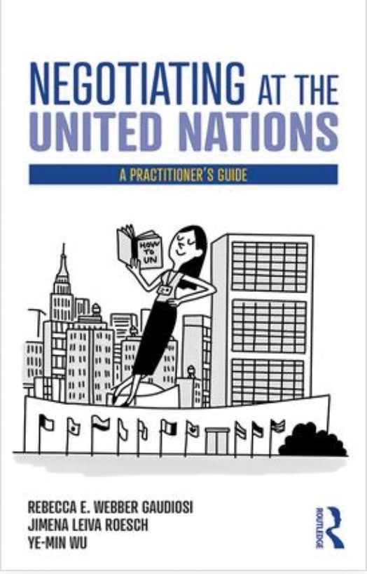 Bookcover for Negotiating at the United Nations